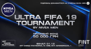 Ultra FIFA 19 Tournament by Nivea Men (01.12.2018)