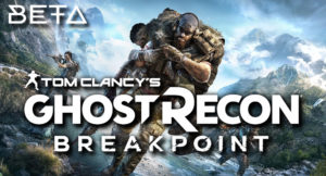 Tom Clancy's Ghost Recon: Breakpoint Бета