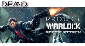 Project Warlock Arctic Attack – Демо